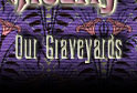 Our Graveyards